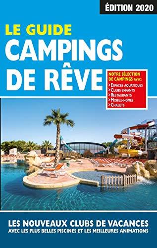 Le Guide Campings de Rêve 2020