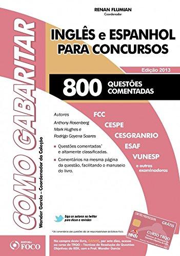 Inglês e Espanhol Para Concursos: 800 Questões Comentadas