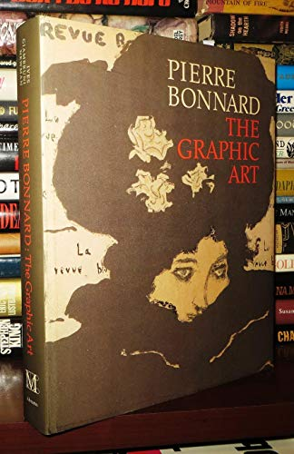 Compare Textbook Prices for Pierre Bonnard: The Graphic Art First Edition Edition ISBN 9780810931008 by Colta Ives,Helen Giambruni,Sasha M. Newman