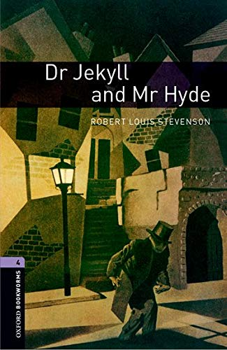 Oxford Bookworms Library 4 Dr Jekyll & Mr Hyde 3/E