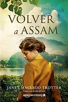 Volver a Assam (Aromas de té nº 3) de [Janet MacLeod Trotter, David León]