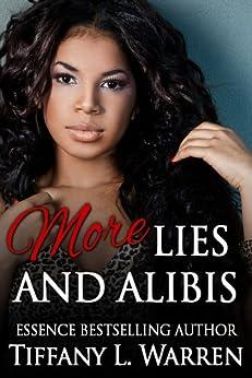 More Lies and Alibis (Using Lies as Alibis Book 2) by [Tiffany L. Warren]