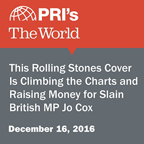 This Rolling Stones Cover Is Climbing the Charts and Raising Money for Slain British MP Jo Cox cover art