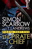 Pirata: The Pirate Chief: Part five of the Roman Pirata series (English Edition)