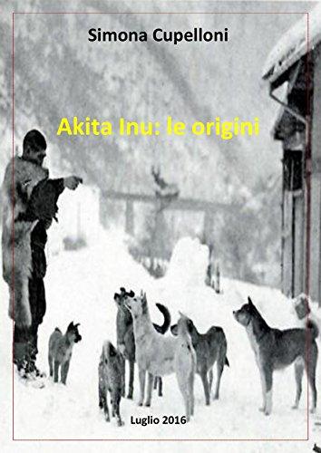 Akita inu: le origini (Italian Edition)