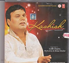 Kashish [Cd] Singer -Sunidhi Chauhan , Madhushree , Shreya Ghoshal , Avinash
