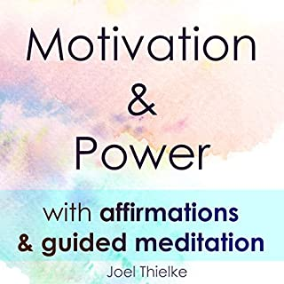 Motivation & Power With Affirmations & Guided Meditation cover art