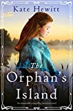 The Orphan's Island: An unmissable compelling historical novel (Amherst Island Book 1) (English Edition)