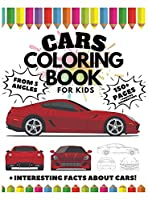 Cars Coloring Book for Kids from 3 Angles, 150 Pages: Interesting Facts about Cars + Positive Affirmations