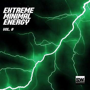 Extreme Minimal Energy, Vol. 8