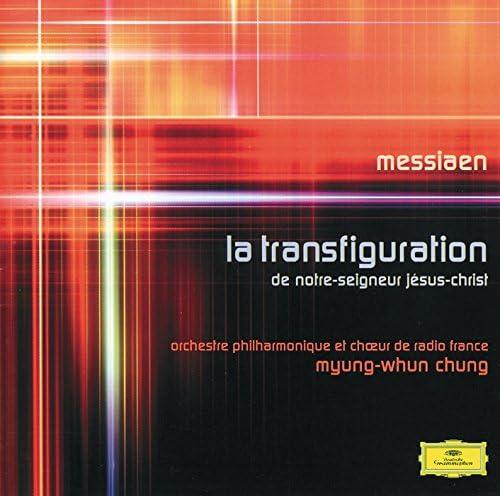 Orchestre Philharmonique de Radio France & Myung-Whun Chung