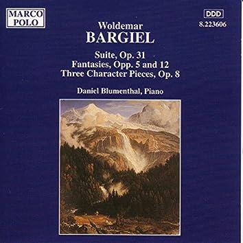 Bargiel: Suite, Op. 31 / Fantasies, Opp. 5 and 12