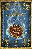 The Alchemyst: Book 1 (The Secrets of the Immortal Nicholas Flamel) (English Edition)