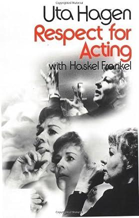 Respect for Acting by Uta Hagen(1973-09-01)