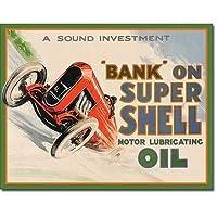 ブリキ看板 BANK ON SUPER SHELL OIL (2016) ティンサインプレート サインボード アメリカン雑貨