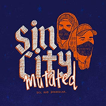 Sin City Mutated
