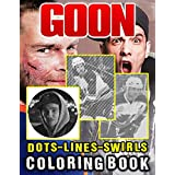 Goon Dots Lines Swirls Coloring Book: Nice Goon Activity Color Puzzle Books For Adult And Kid