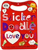 Sticker Doodle I Love You: Awesome Things to Do, With Over 200 Stickers