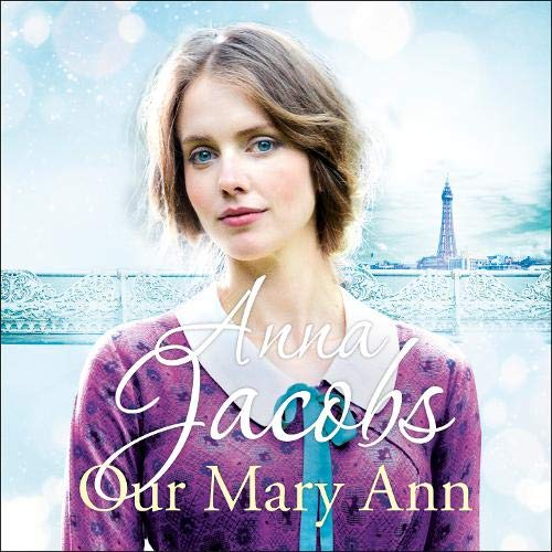 Our Mary Ann Audiobook By Anna Jacobs cover art