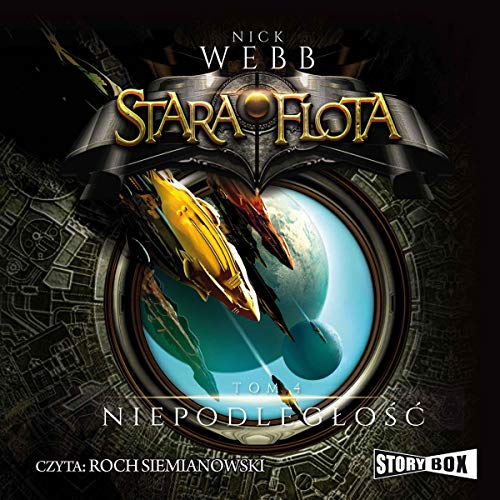 Niepodległość     Stara Flota 4              By:                                                                                                                                 Nick Webb                               Narrated by:                                                                                                                                 Roch Siemianowski                      Length: 10 hrs and 25 mins     Not rated yet     Overall 0.0