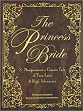{The Princess Bride Deluxe Illustrated Edition (Princess Bride Deluxe Edition)