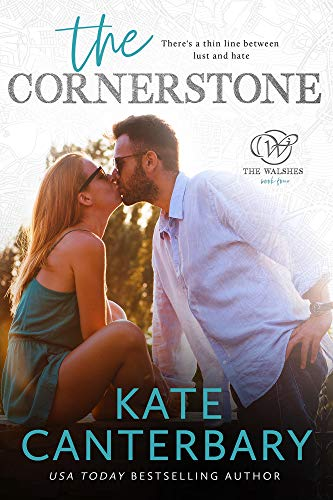 The Cornerstone: An Enemies-to-Lovers Romance (The Walsh Series Book 4) (English Edition)