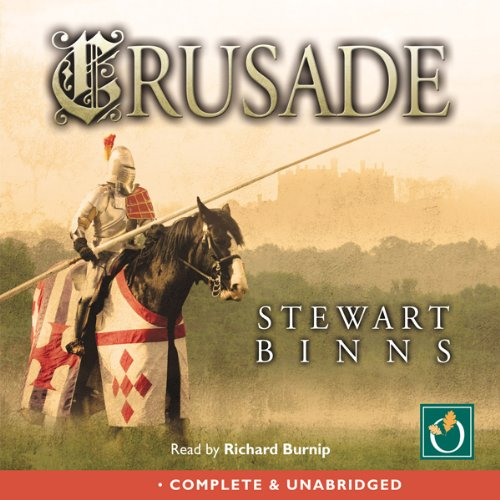 Crusade                   By:                                                                                                                                 Stewart Binns                               Narrated by:                                                                                                                                 Richard Burnip                      Length: 15 hrs and 13 mins     Not rated yet     Overall 0.0