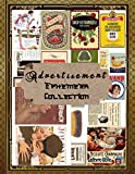 Advertisement Ephemera Collection: Vintage Colored Advertisement Scrapbooking Embellishments -Fashion Car Cigarette Old Magazine Fragrance and More- ... Are Endless (Craft and Hobby Books)