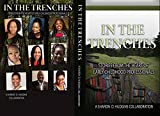 In The Trenches: Stories From The Heart of Early Childhood Professionals