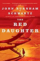 The Red Daughter: A Novel