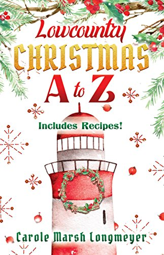 Lowcountry Christmas A to Z (Bluffton Books)