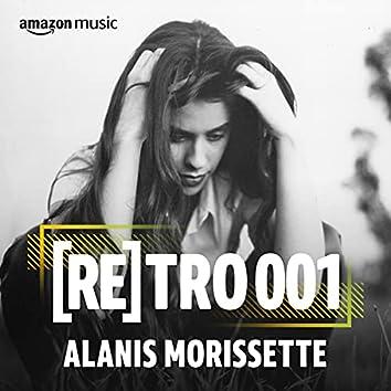 RETRO 001: Alanis Morissette