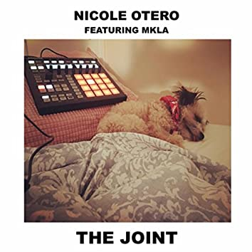 The Joint (feat. Mkla)