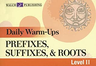 Daily Warm-Ups, Prefixes, Suffixes, & Roots Level II (Daily Warm-Ups) (Daily Warm Ups Level 2)