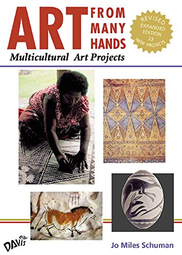 Art From Many Hands: Multicultural Art Projects, Revised Expanded Edition