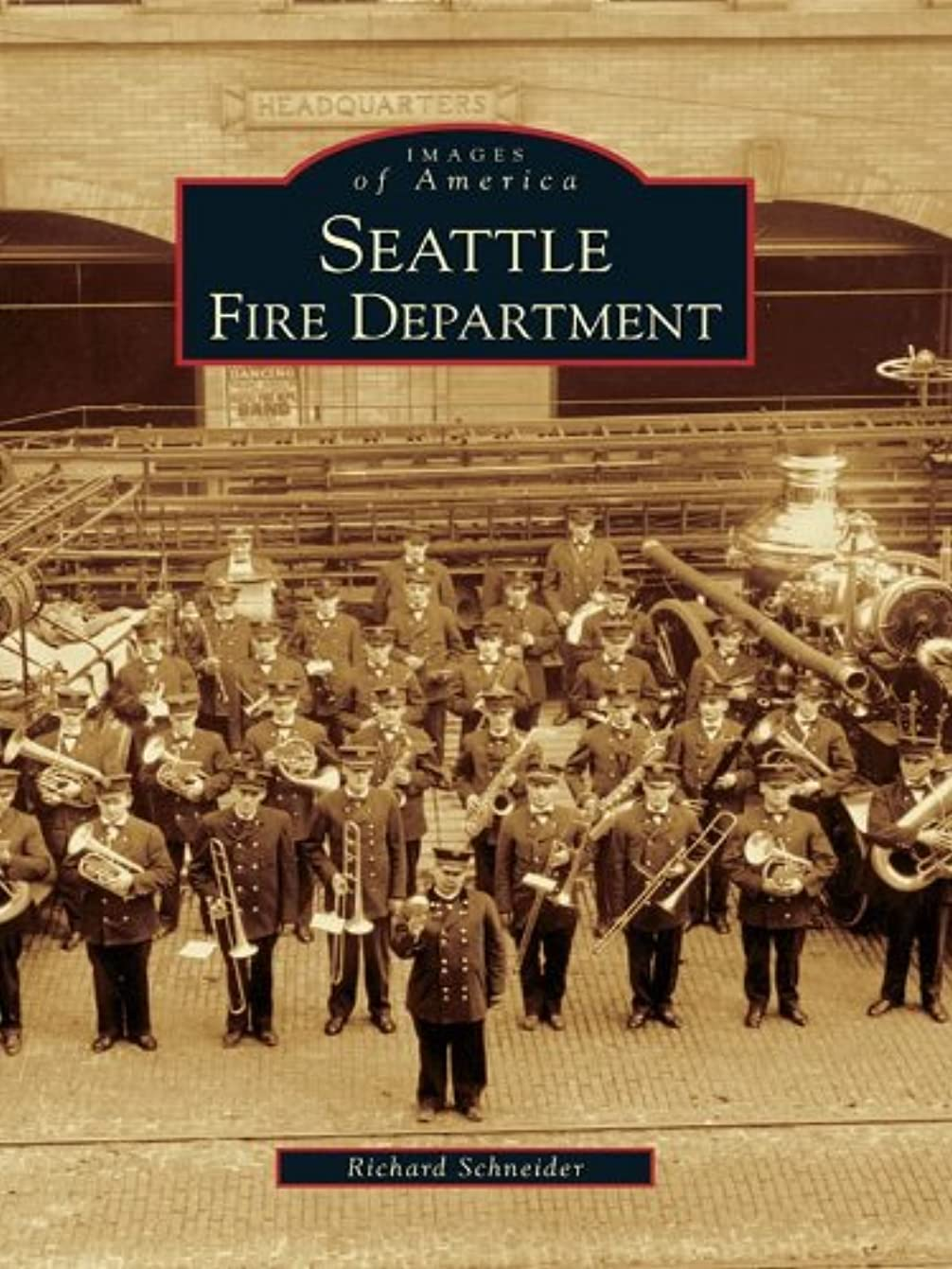 パリティ箱腕Seattle Fire Department (Images of America) (English Edition)