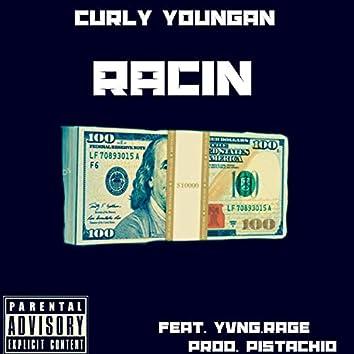 Racin (feat. Yvng Rage)