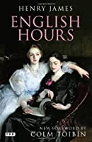 English Hours (Tauris Parke Paperbacks)