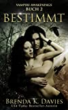 Bestimmt (Vampire Awakenings 2)