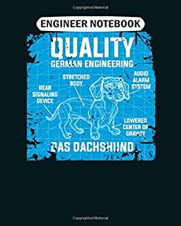 Engineer Notebook: funny dachshund quality german engineering College Ruled - 50 sheets, 100 pages - 8 x 10 inches