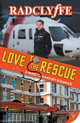 Love to the Rescue (A Rivers Community Romance (5))