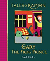 Gary the Frog Prince (Tales of Ramion)