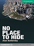 No Place to Hide Level 3 Lower-intermediate (Cambridge English Readers) (English Edition)