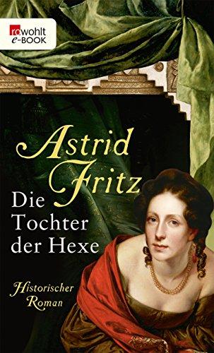 Die Tochter der Hexe (Die Hexe von Freiburg 2)