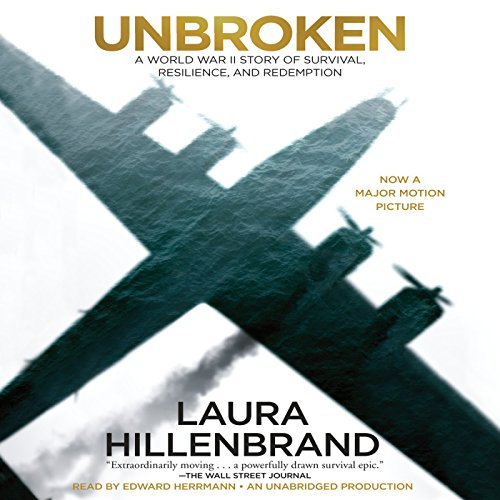 Unbroken     A World War II Story of Survival, Resilience, and Redemption              By:                                                                                                                                 Laura Hillenbrand                               Narrated by:                                                                                                                                 Edward Herrmann                      Length: 13 hrs and 56 mins     41,505 ratings     Overall 4.7