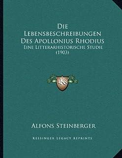 Die Lebensbeschreibungen Des Apollonius Rhodius: Eine Litterarhistorische Studie (1903)
