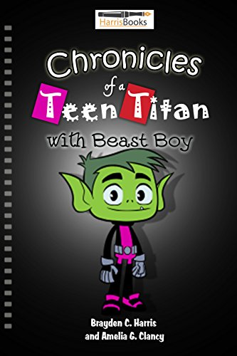 Chronicles of a Teen Titan: Adventures of Beast Boy (English Edition)