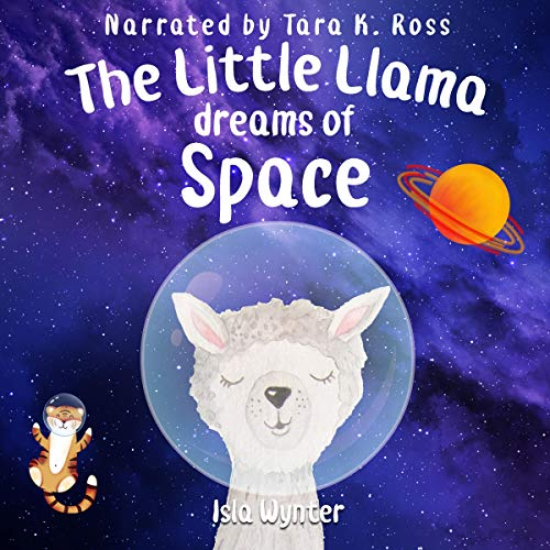 The Little Llama Dreams of Space  By  cover art
