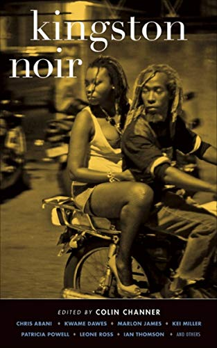 Kingston Noir (Akashic Noir) (English Edition)