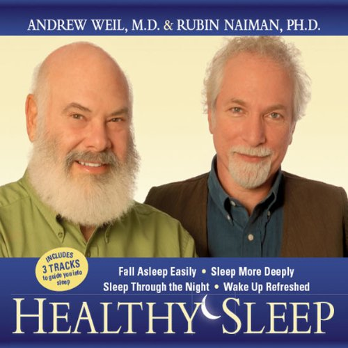 Healthy Sleep                   By:                                                                                                                                 Andrew Weil MD,                                                                                        Rubin Naiman PhD                               Narrated by:                                                                                                                                 Andrew Weil MD,                                                                                        Rubin Naiman PhD                      Length: 2 hrs and 19 mins     14 ratings     Overall 3.8